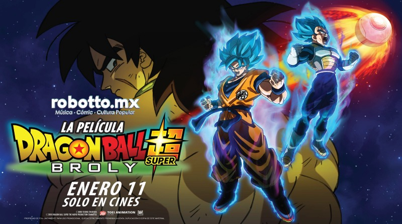 """Dragon Ball Super: Broly """"La Película"""" se estrena el 11 de enero"""
