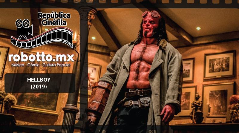 República Cinéfila | Hellboy (2019)