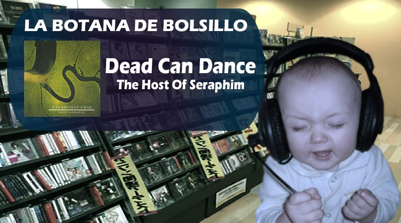 Dead Can Dance La Botana de Bolsillo