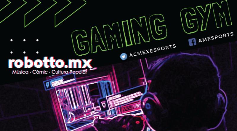 GGYM: Presentan el Gimnasio de eSports - Robotto.mx