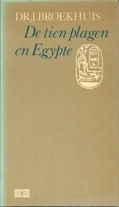 Dr. J. Broekhuis - De tien plagen en Egypte