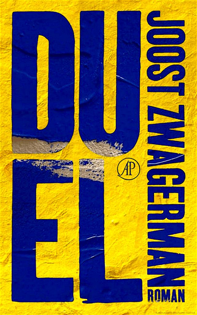 Joost Zwagerman – Duel
