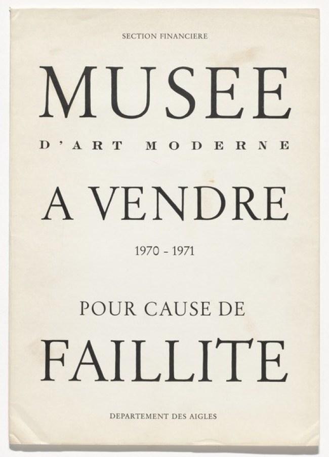 Marcel Broodthaers - Section Financiere Musée d'Art Moderne a vendre 1970 - 1971 pour cause de faillité Departement des Aigles