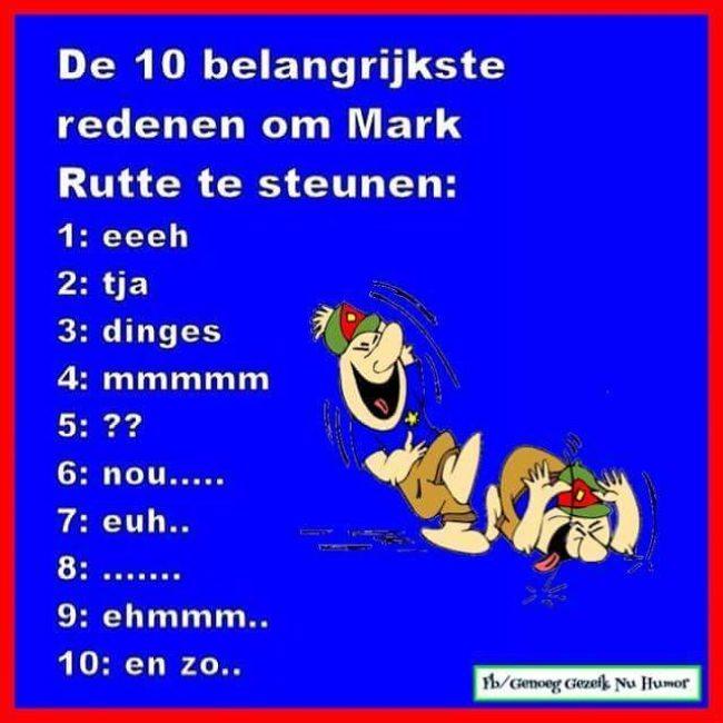 10 belangrijkste redenen om Mark Rutte te steunen (foto GenoegGezeikNuHumor)