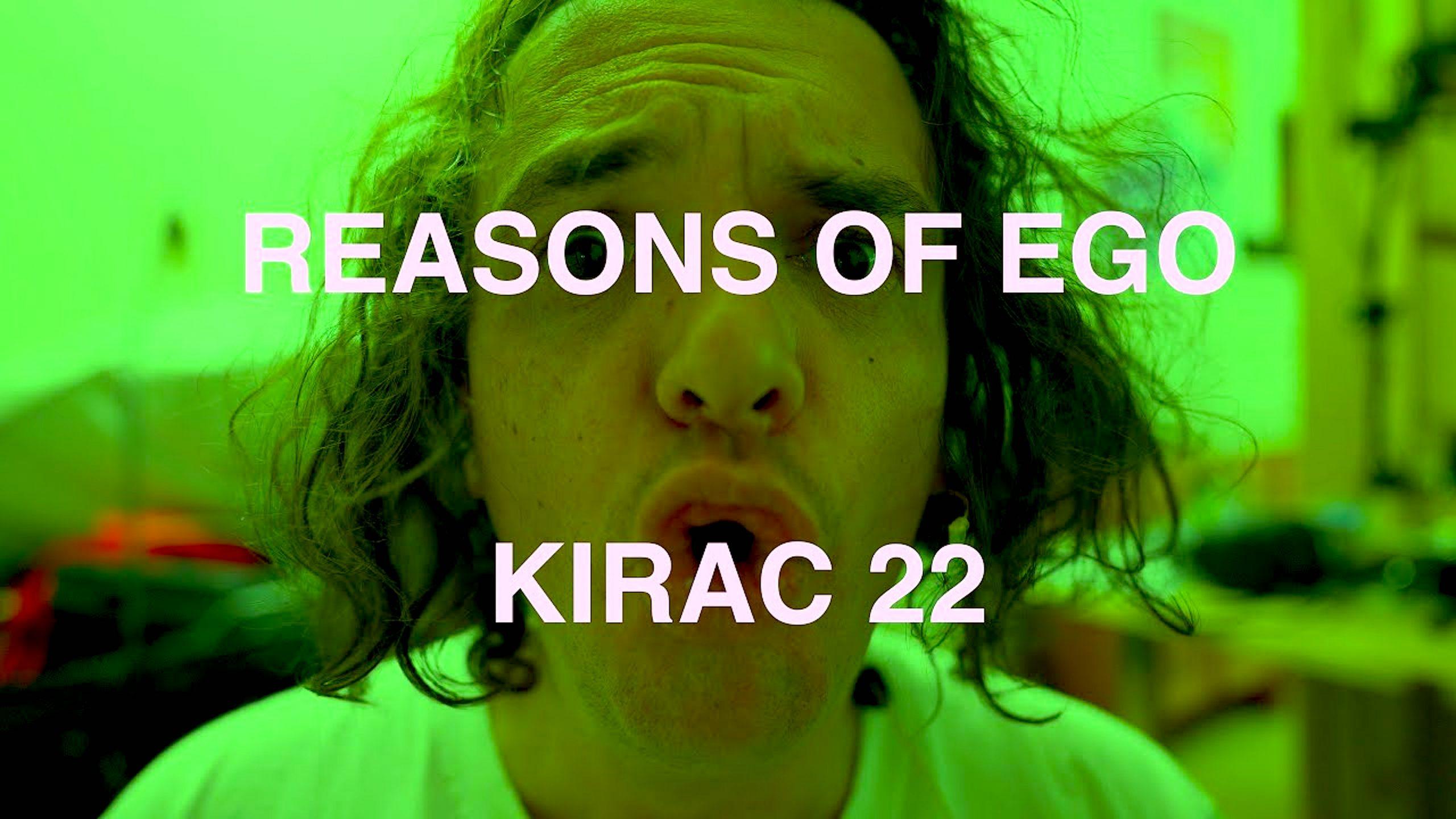 KIRAC (22) Reasons of Ego (foto YouTube)