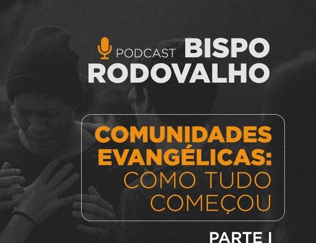 Comunidades Evangélicas: como tudo começou (Parte 1)