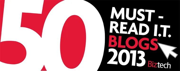 BizTech's Must-Read IT Blogs of 2013