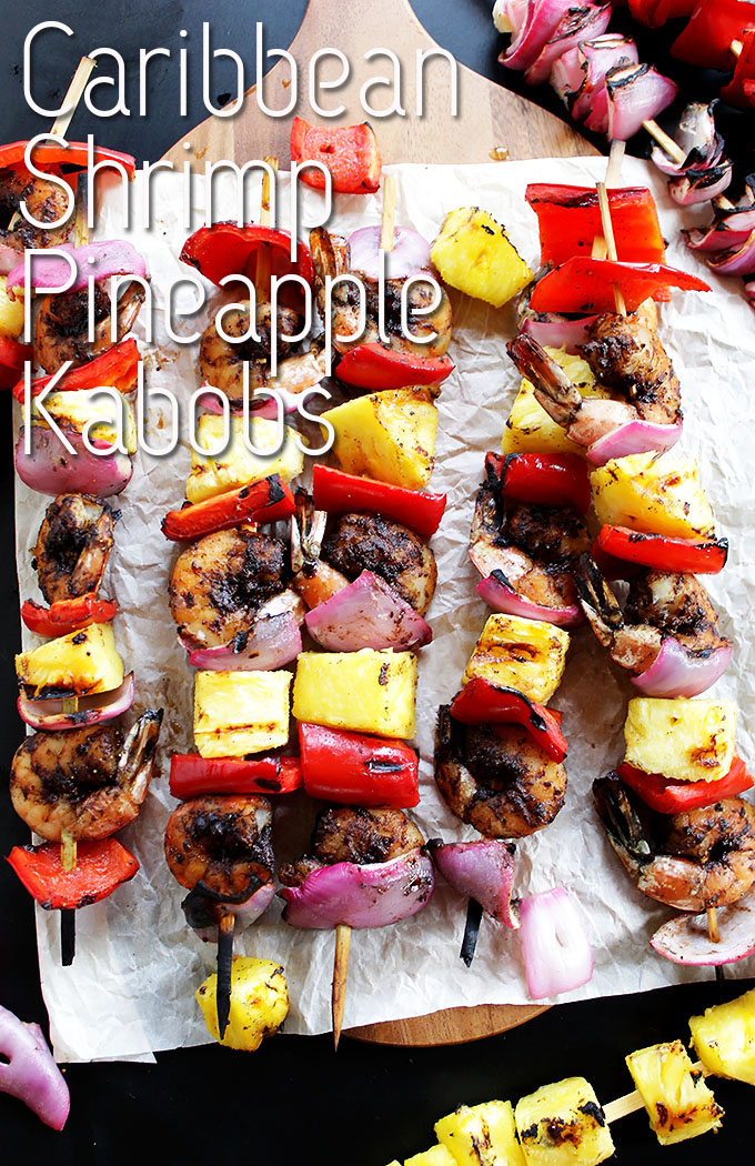 Caribbean Shrimp pineapple kabobs. Only takes 40 minutes to make! Perfect spring/summer grilling recipe. Great for parties! Can prep up to one hour in advance! Gluten Free/Refined Sugar Free/Dairy Free | robustrecipes.com