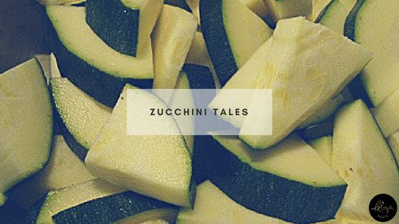 Zucchini Tales