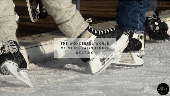 The Wonderful World of Men's Pairs Figure Skating