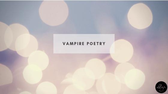 Vampire Poetry