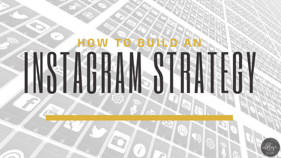 Instagram Strategy