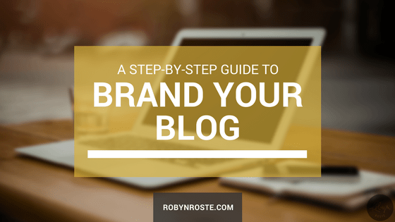 Brand Your Blog A Step-By-Step Guide