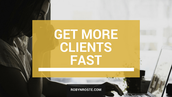 get more clients fast