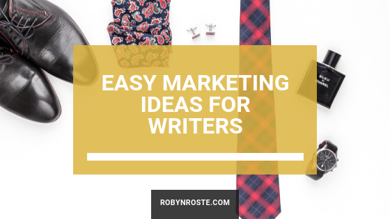 Easy Marketing Ideas for Writers