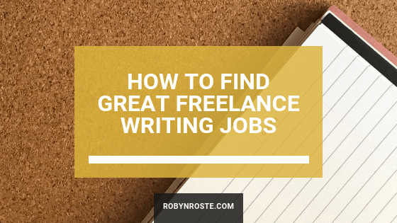 How to Find Great Freelance Writing Jobs