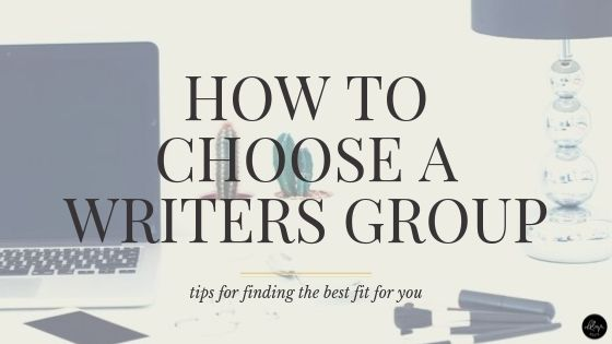How to Choose a Writers Group