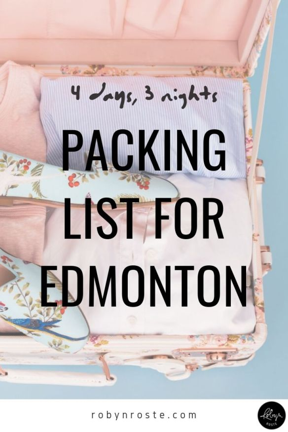 As usual, I'm going to Edmonton for work. Here's my packing list for Edmonton going for four days, three nights, office casual style and one nice dinner.
