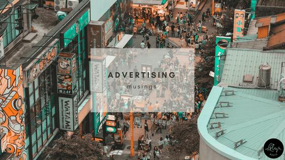 Advertising Musings