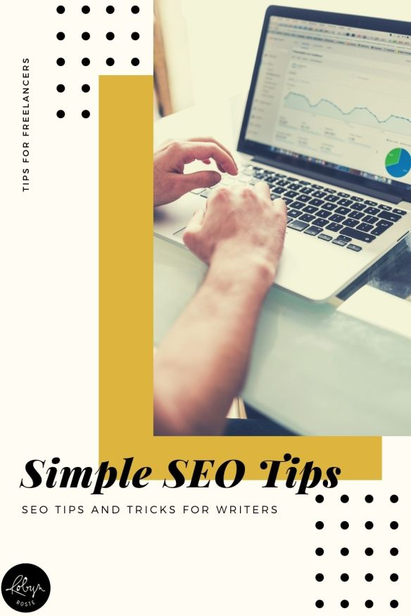 These SEO tips and tricks will help freelance writers understand how to vet a keyword to give their articles the best chance of being discovered.