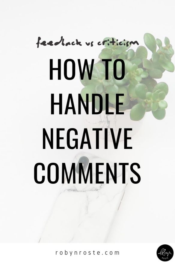 We all need input from others but when dealing with negative comments it's important to know the difference between feedback vs criticism.