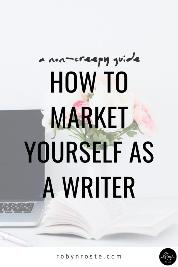 Hard news first, you need to market yourself as a writer if you want to make a living writing! But not in a creepy or pushy way. The goal from this training is to help you become an authentic marketer.