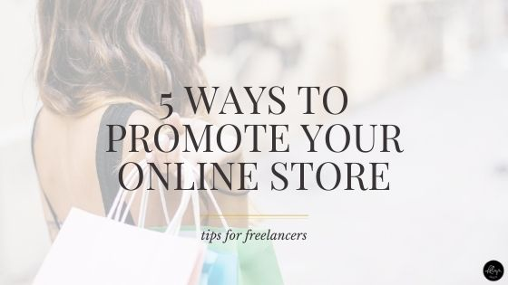 5 effective ways to promote your online store