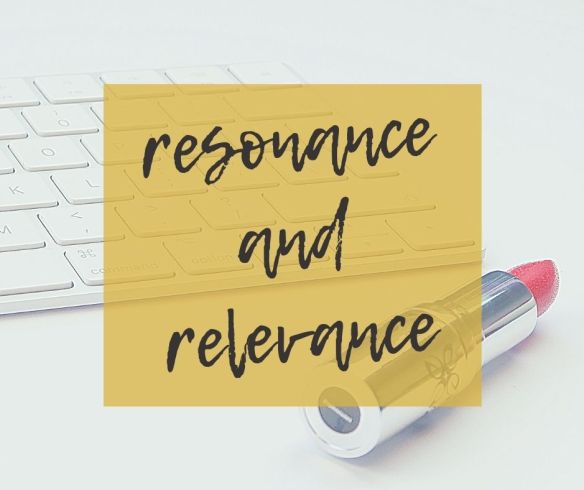 Resonance and relevance