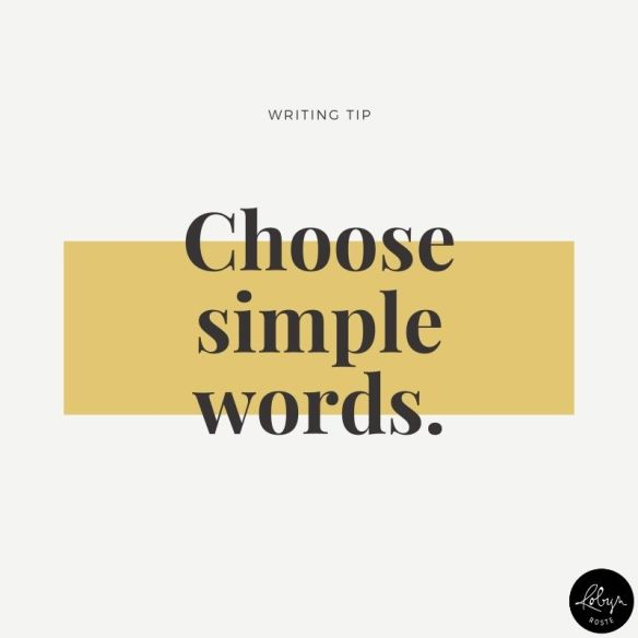 Writing tip: Choose Simple Words