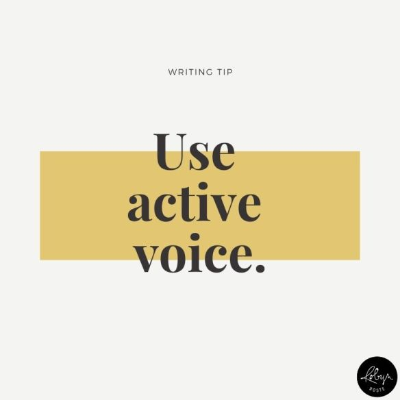 Writing tip: Use active voice