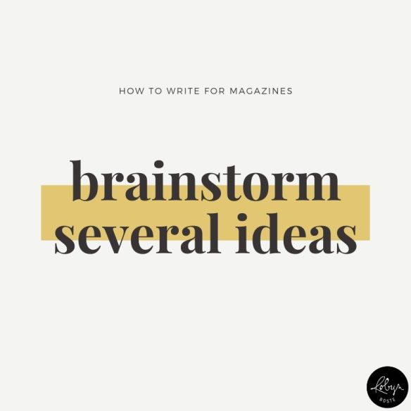 Tip 2: Brainstorm several article/story ideas