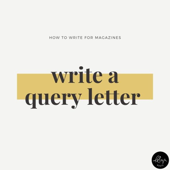 Tip 4: Write a query letter or letter of inquiry (LOI) when pitching