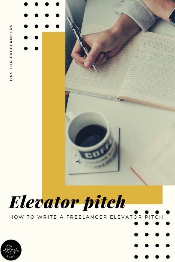 "The phrase ""elevator pitch"" came from explaining what you do, who you serve and what makes you different in the time it would take to ride an elevator."