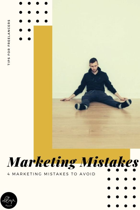 Marketing yourself is a huge part of running a freelance business and yet these four marketing mistakes are made all the time. All the time! Here are four marketing mistakes to avoid.