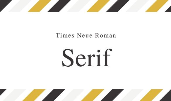 "Serif fonts have ""feet"" at the ends of their letters. These are known as more traditional fonts and it's argued they're easier to read in print."
