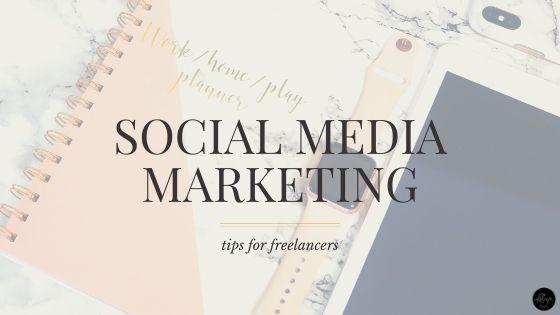 Social Media Marketing for Business | Tips for Freelancers