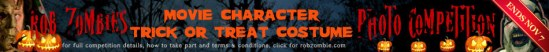 Enter Rob Zombie movie character costume competition ends november 7th