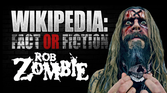 Rob Zombie Fact or Fiction