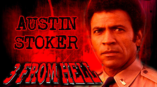 Austin Stoker 3 From Hell