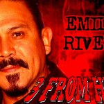 EMILIO RIVERA 3 From Hell