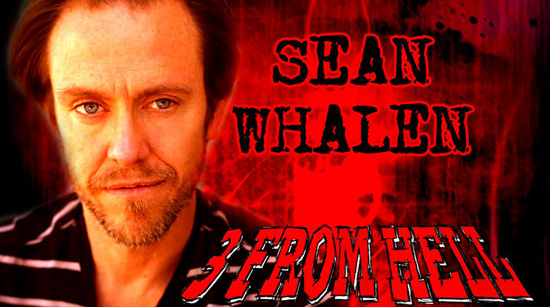 Sean Whalen 3 From Hell