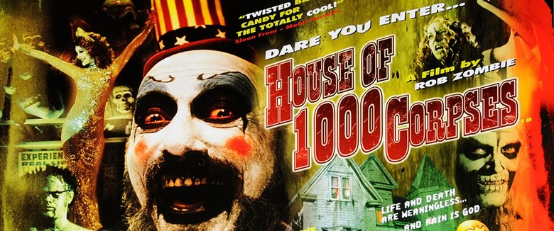 House of 1000 Corpses poster Rob Zombie 16 years old