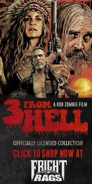 3 From Hell officially licensed collection Fright Rags