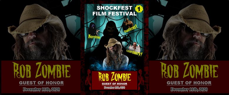 Shickfest Film Festival 2020 Rob Zombie winner guest of honor