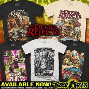 Terror Threads The Devils Rejects merchandise Rob Zombie