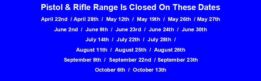 2018 Range Closed Dates