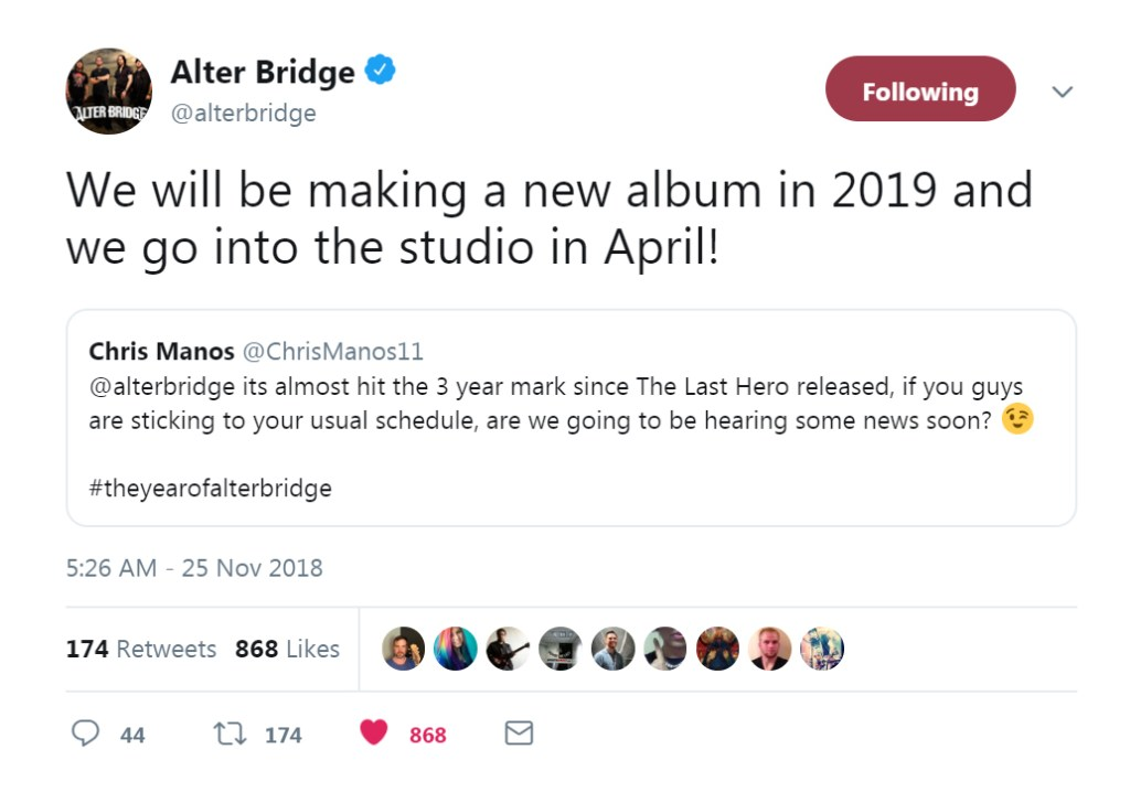 "Alter Bridge announced via Twitter, ""We will be making a new album in 2019 and we go into the studio in April!"""
