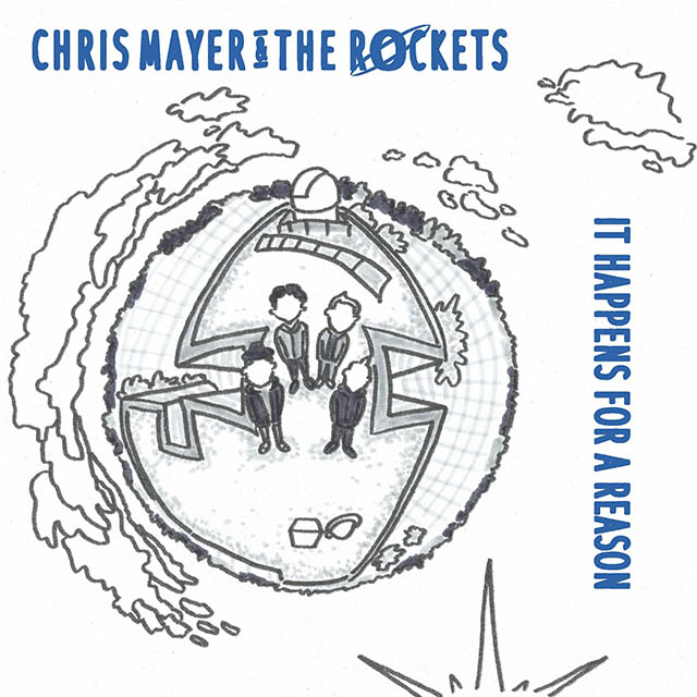 Chris Mayer and the Rockets - It happens for a reason