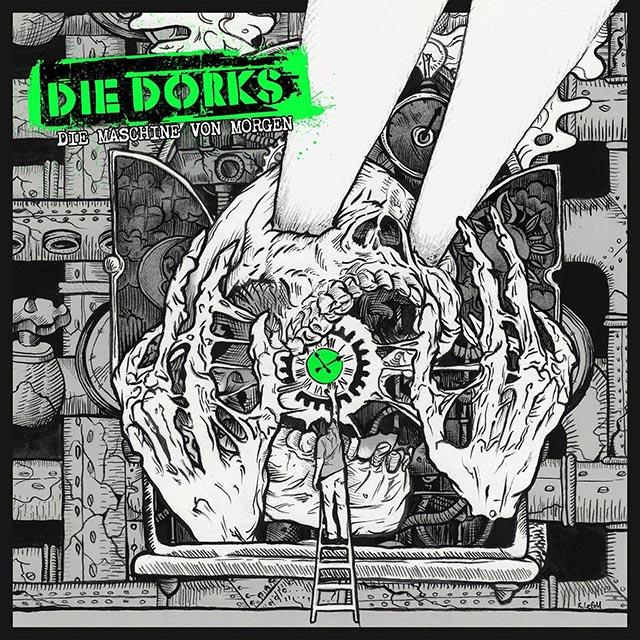 Die-dorks - Die Maschine von morgen