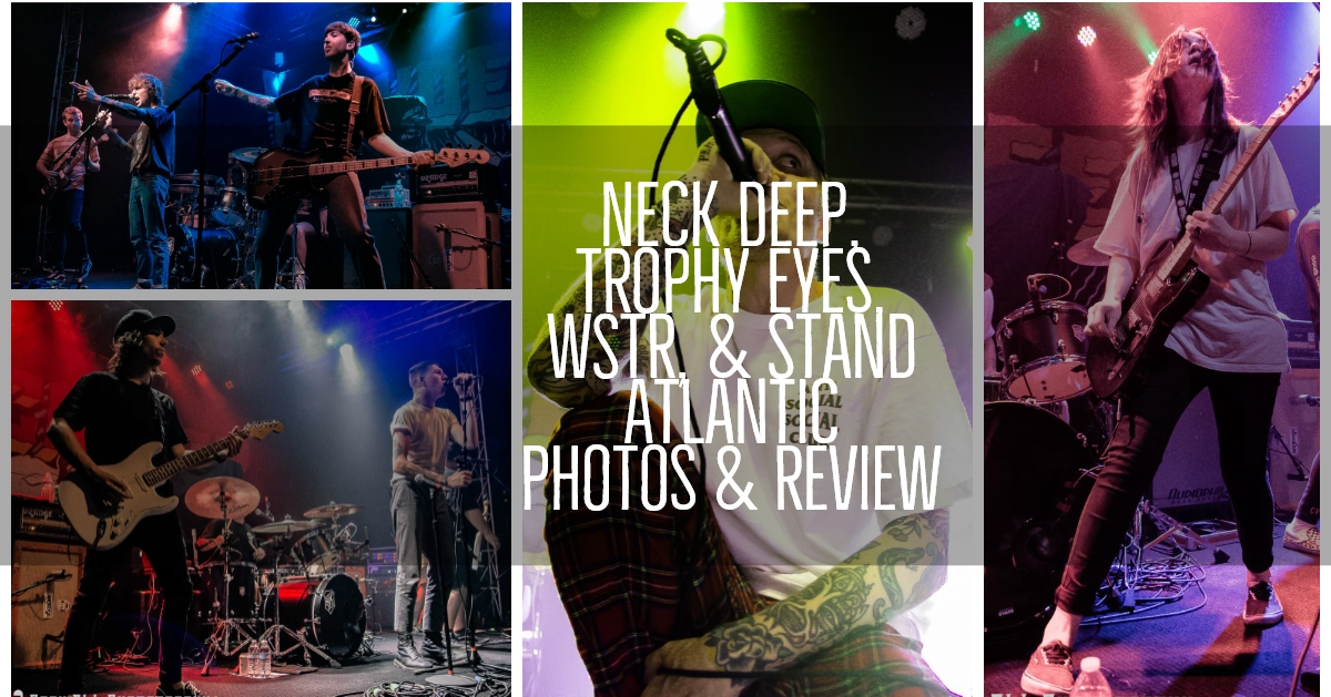 Coverage of Neck Deep with Trophy Eyes, WSTR and Stand Atlantic - The Peace and The Panic Tour in Louisville, Kentucky!